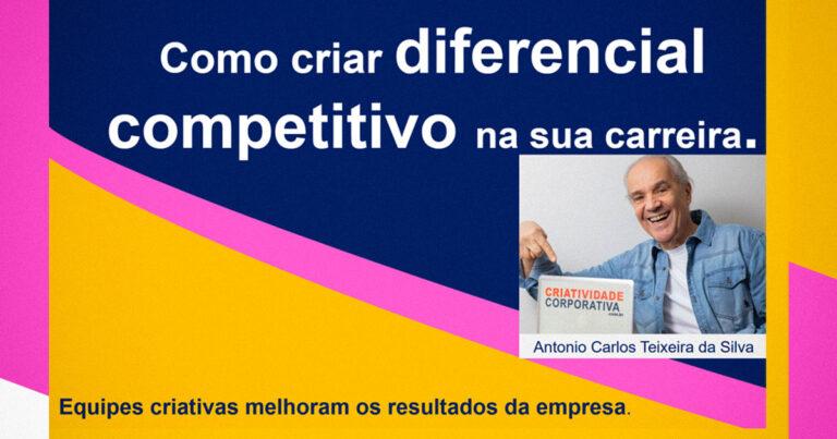 Como criar diferencial competitivo na sua carreira